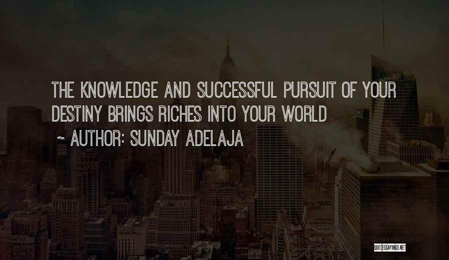 Destiny And Success Quotes By Sunday Adelaja