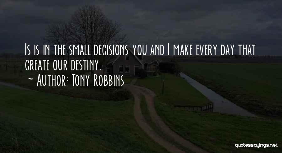 Destiny And Success Quotes By Tony Robbins