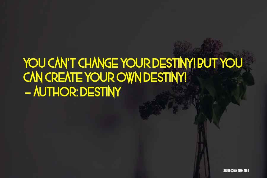 Destiny Quotes 1711886