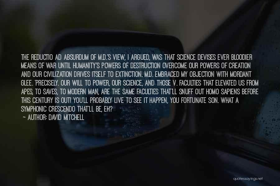 Destruction Before Creation Quotes By David Mitchell