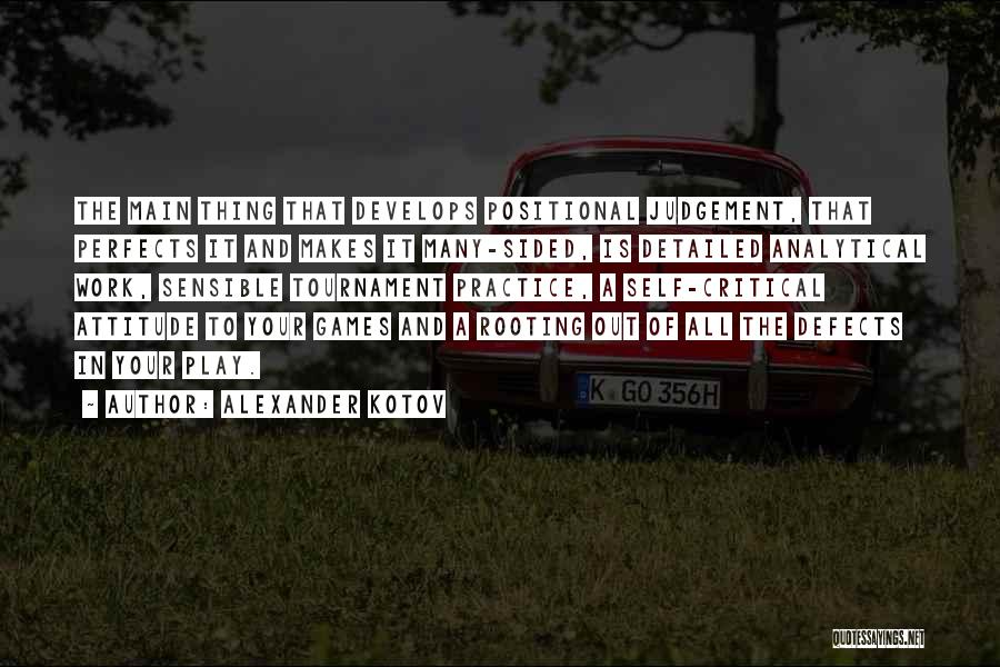Detailed Quotes By Alexander Kotov