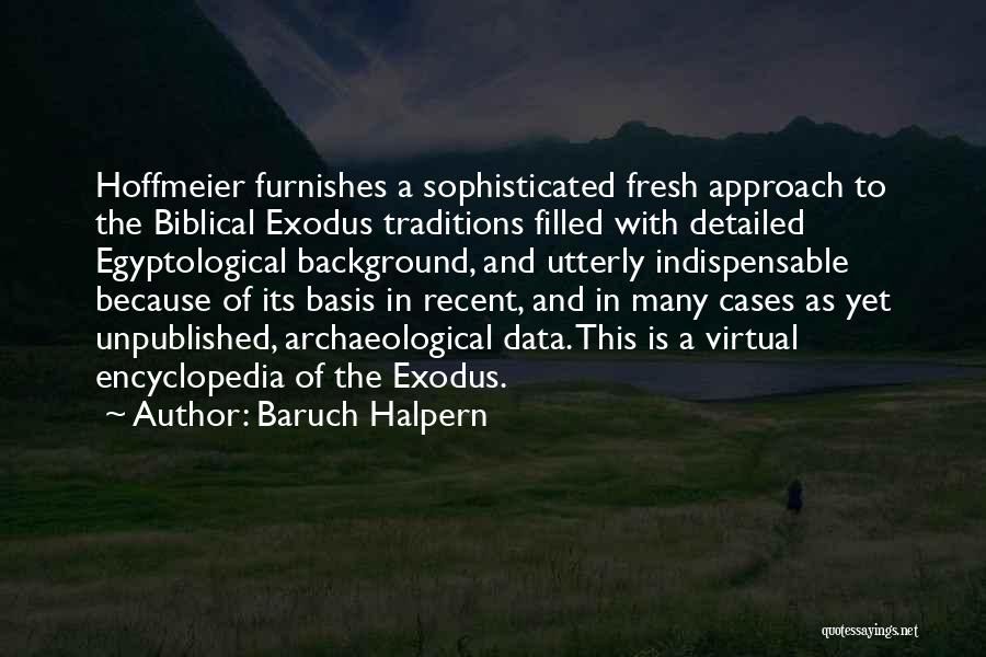 Detailed Quotes By Baruch Halpern
