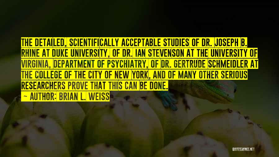 Detailed Quotes By Brian L. Weiss