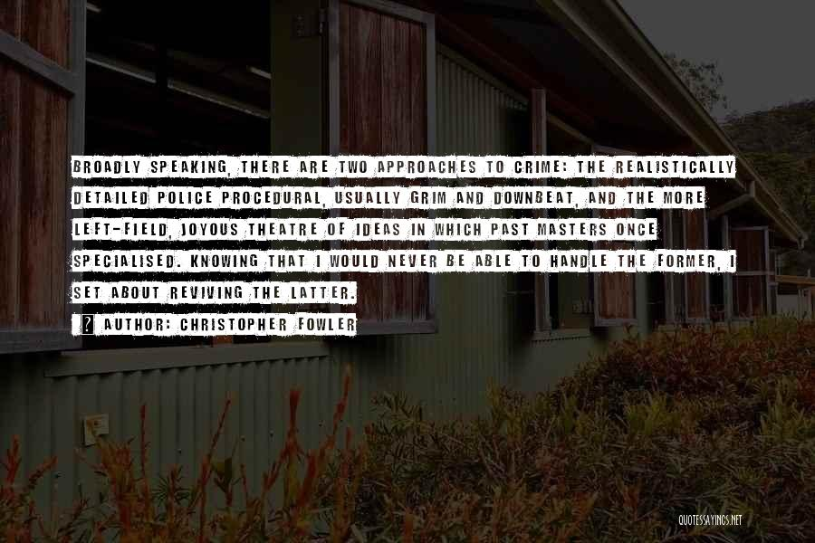 Detailed Quotes By Christopher Fowler