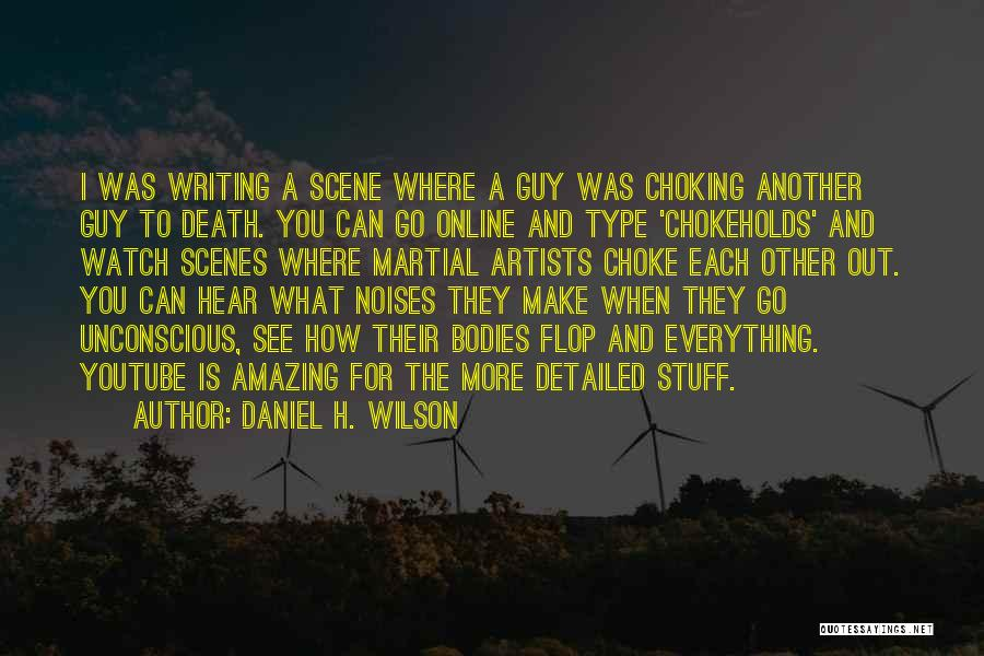 Detailed Quotes By Daniel H. Wilson