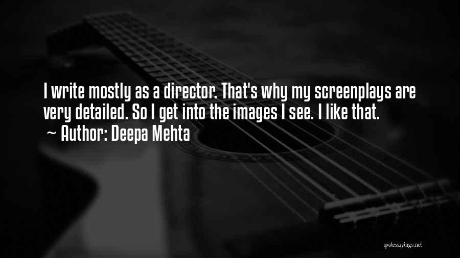 Detailed Quotes By Deepa Mehta