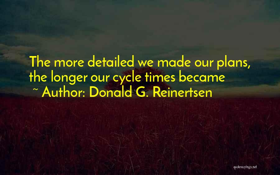 Detailed Quotes By Donald G. Reinertsen