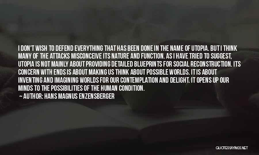 Detailed Quotes By Hans Magnus Enzensberger