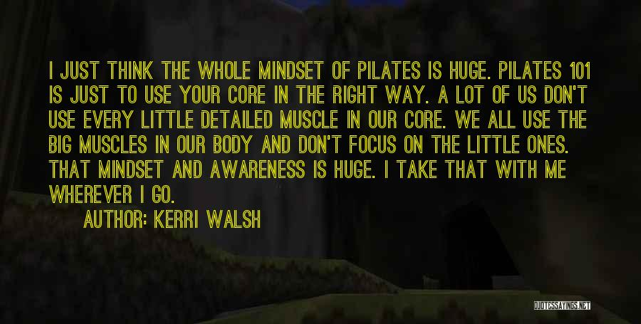 Detailed Quotes By Kerri Walsh