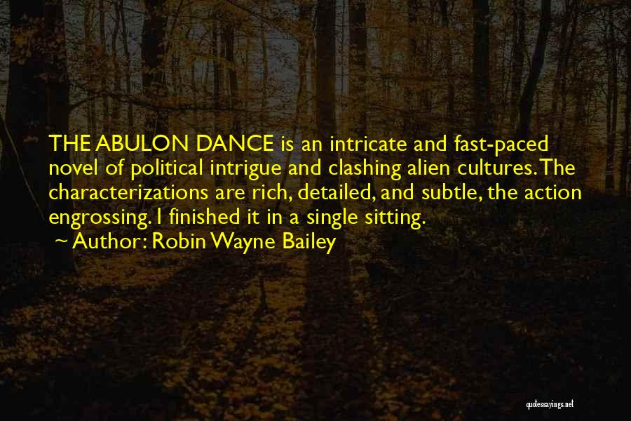 Detailed Quotes By Robin Wayne Bailey