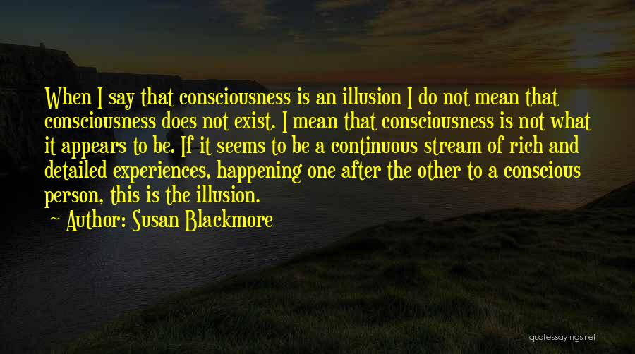 Detailed Quotes By Susan Blackmore