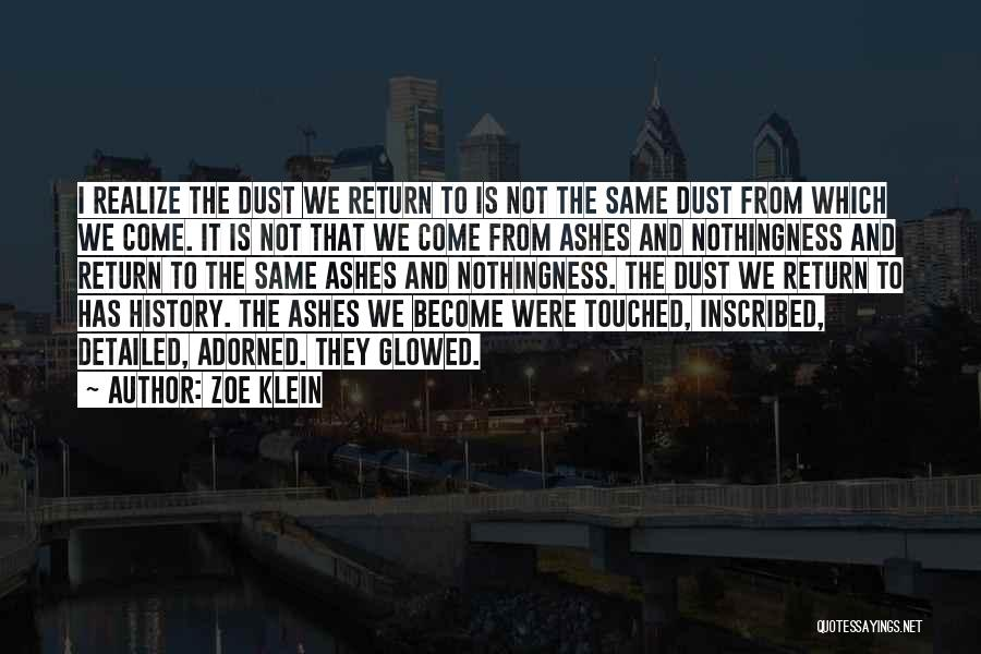 Detailed Quotes By Zoe Klein