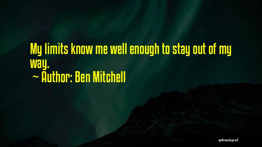 Determination And Not Giving Up Quotes By Ben Mitchell