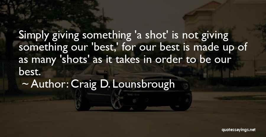 Determination And Not Giving Up Quotes By Craig D. Lounsbrough