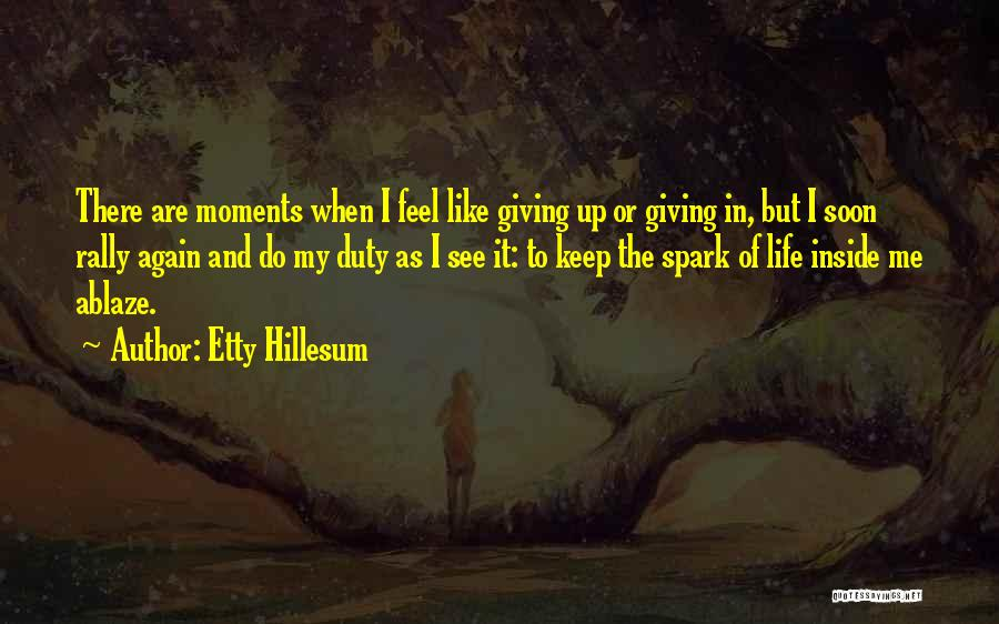 Determination And Not Giving Up Quotes By Etty Hillesum