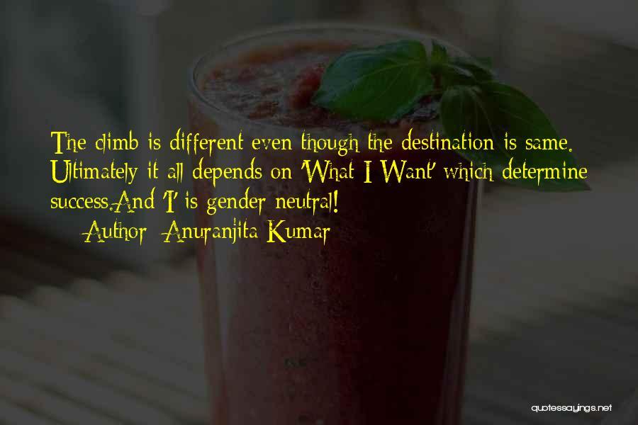 Determine Success Quotes By Anuranjita Kumar