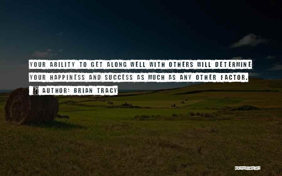 Determine Success Quotes By Brian Tracy