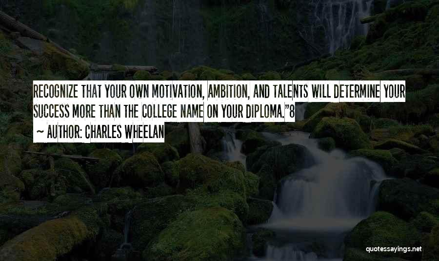 Determine Success Quotes By Charles Wheelan