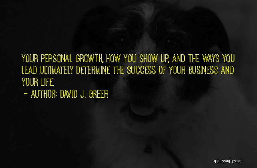 Determine Success Quotes By David J. Greer