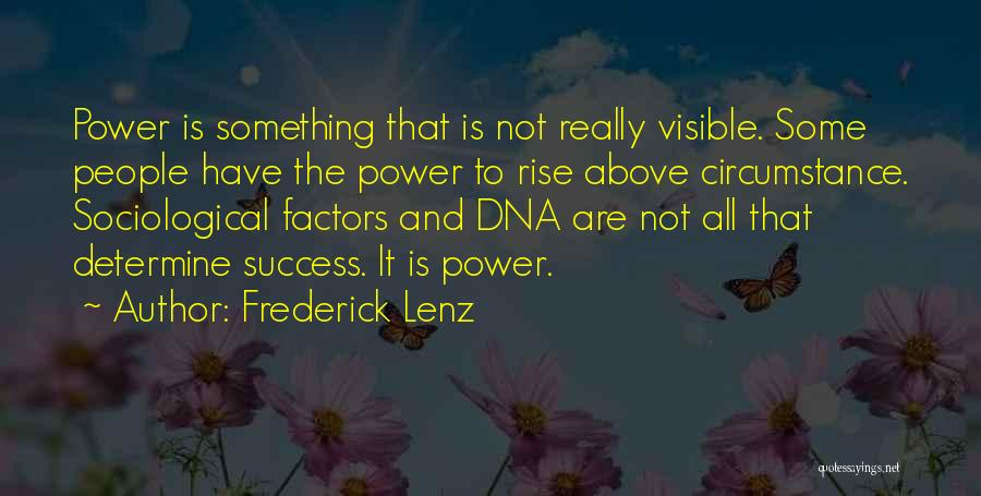 Determine Success Quotes By Frederick Lenz