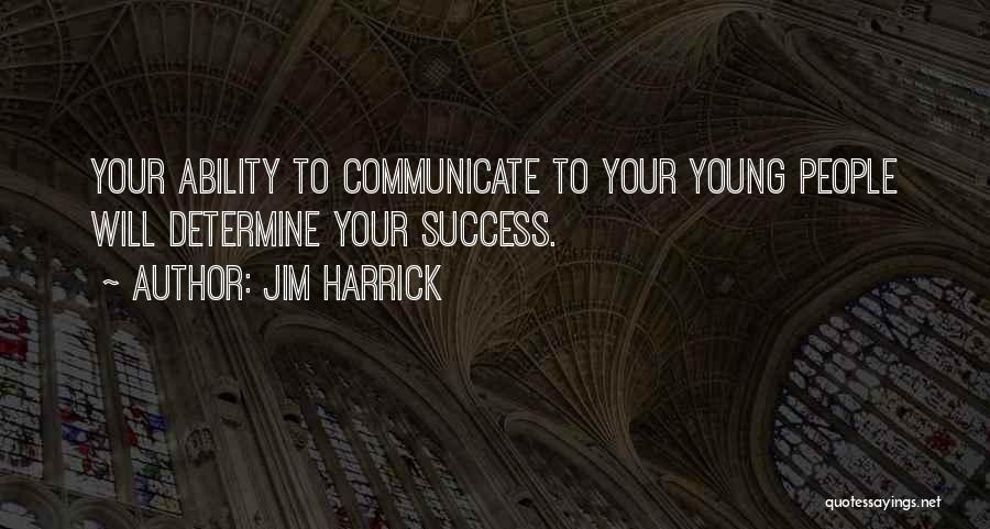 Determine Success Quotes By Jim Harrick