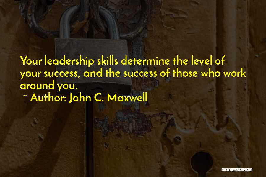 Determine Success Quotes By John C. Maxwell