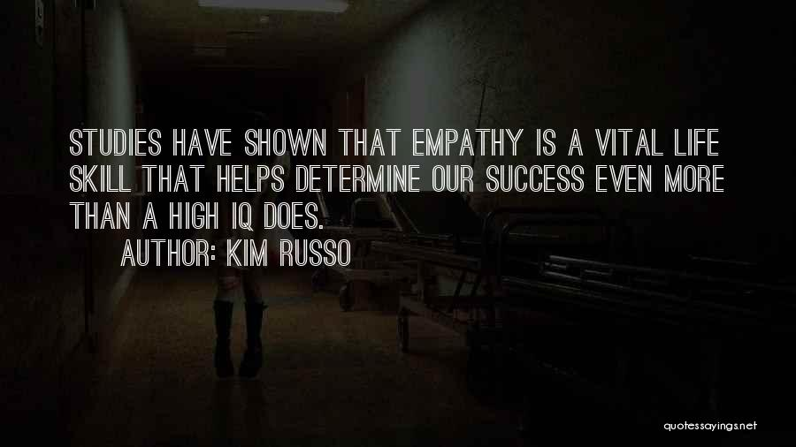Determine Success Quotes By Kim Russo