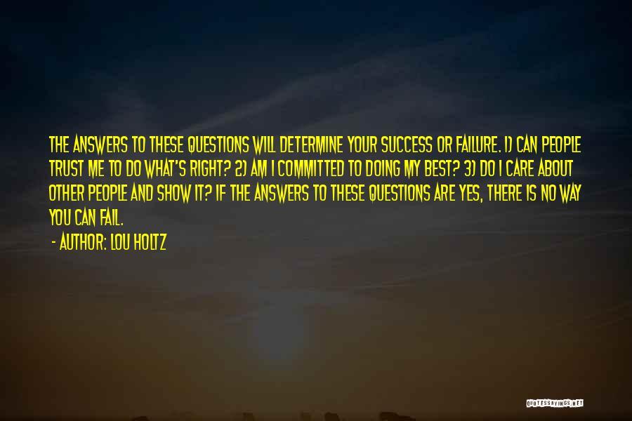 Determine Success Quotes By Lou Holtz
