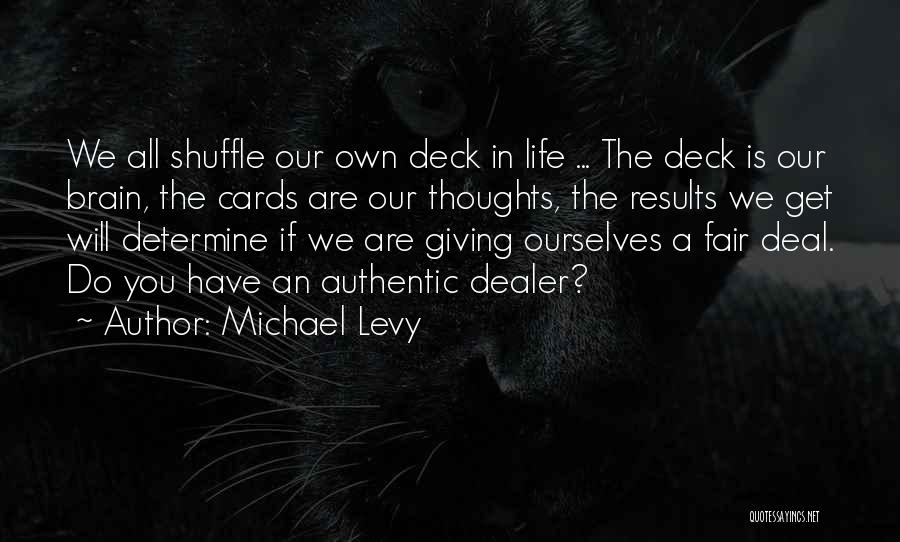 Determine Success Quotes By Michael Levy