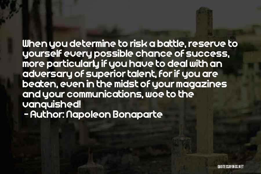 Determine Success Quotes By Napoleon Bonaparte