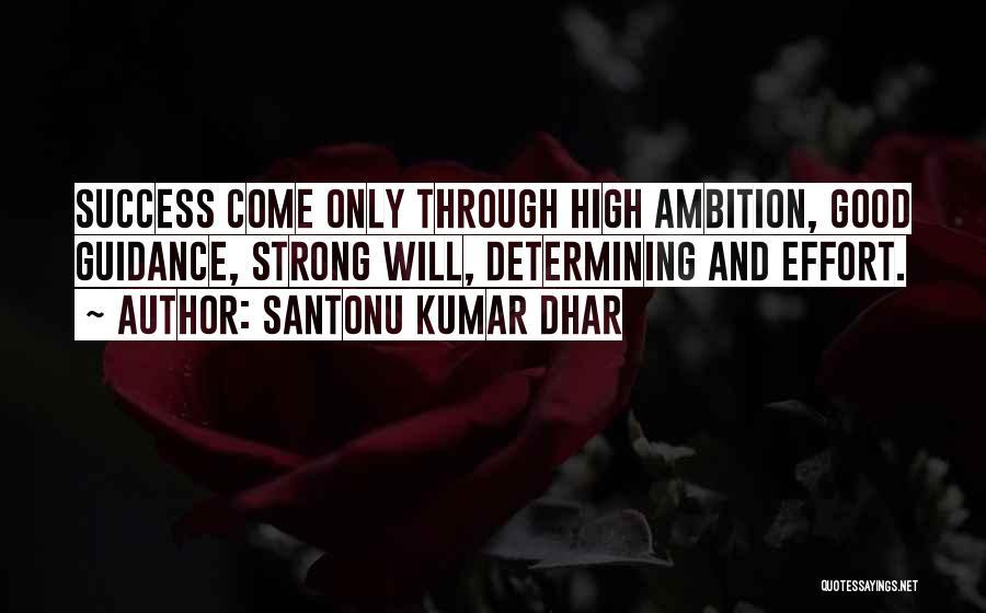 Determine Success Quotes By Santonu Kumar Dhar