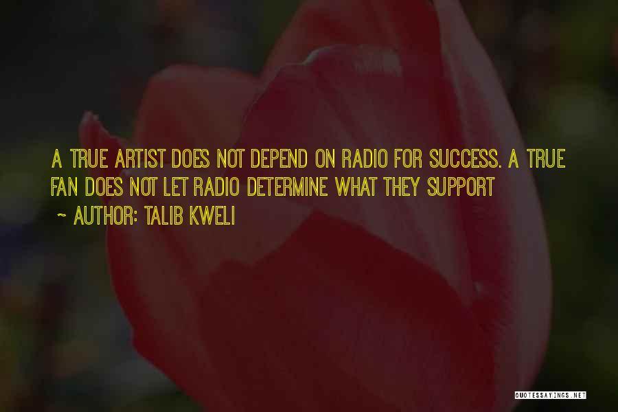 Determine Success Quotes By Talib Kweli