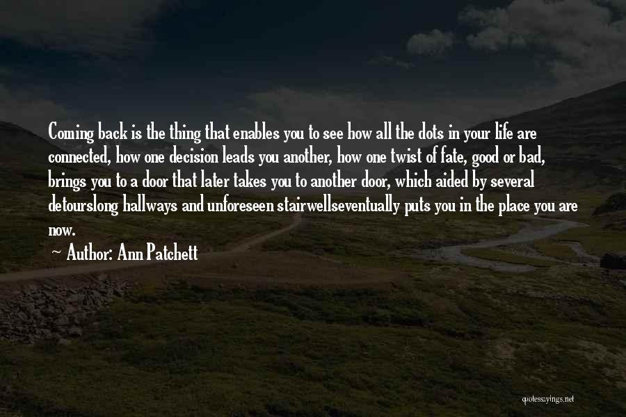 Detours In Life Quotes By Ann Patchett