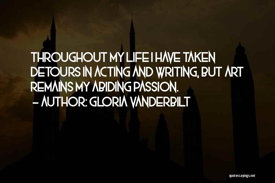 Detours In Life Quotes By Gloria Vanderbilt