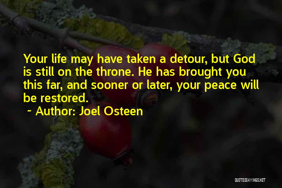 Detours In Life Quotes By Joel Osteen