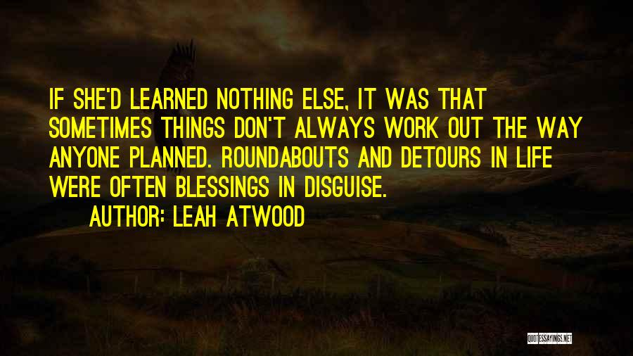 Detours In Life Quotes By Leah Atwood