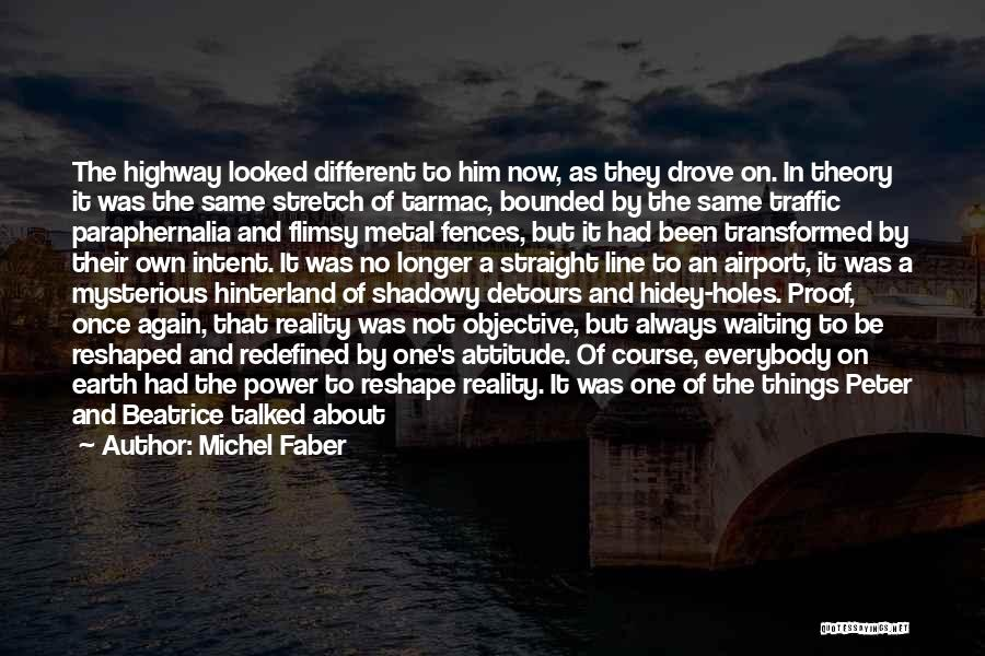 Detours In Life Quotes By Michel Faber