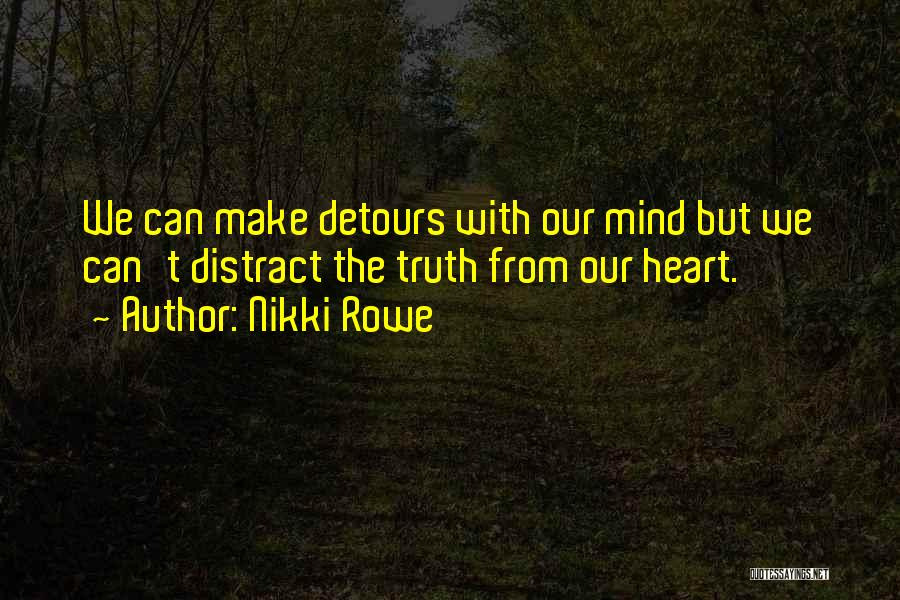 Detours In Life Quotes By Nikki Rowe