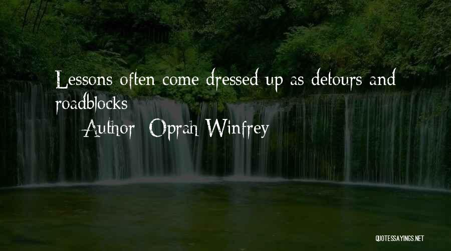Detours In Life Quotes By Oprah Winfrey