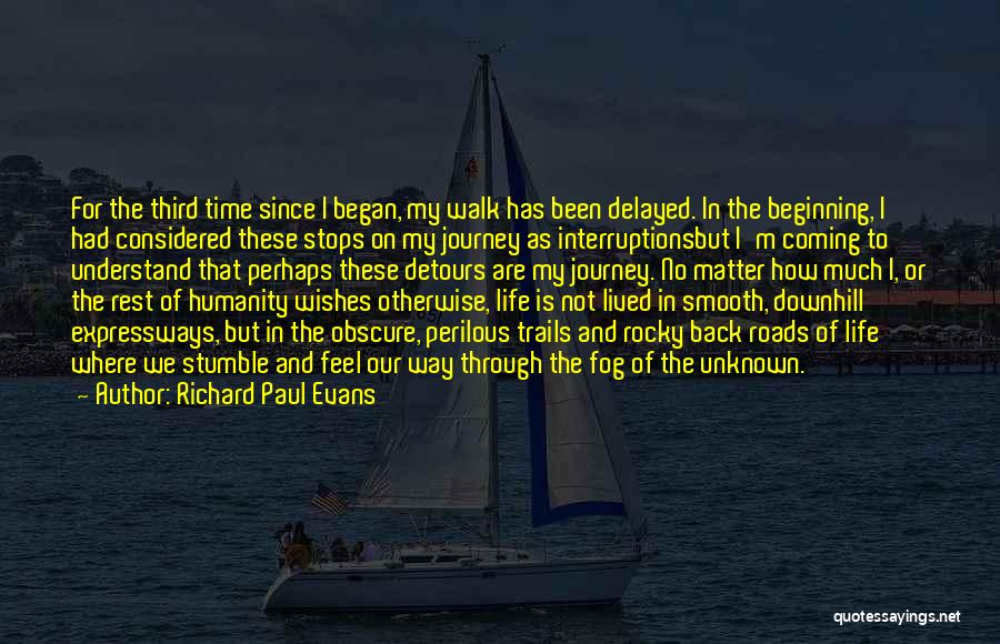 Detours In Life Quotes By Richard Paul Evans