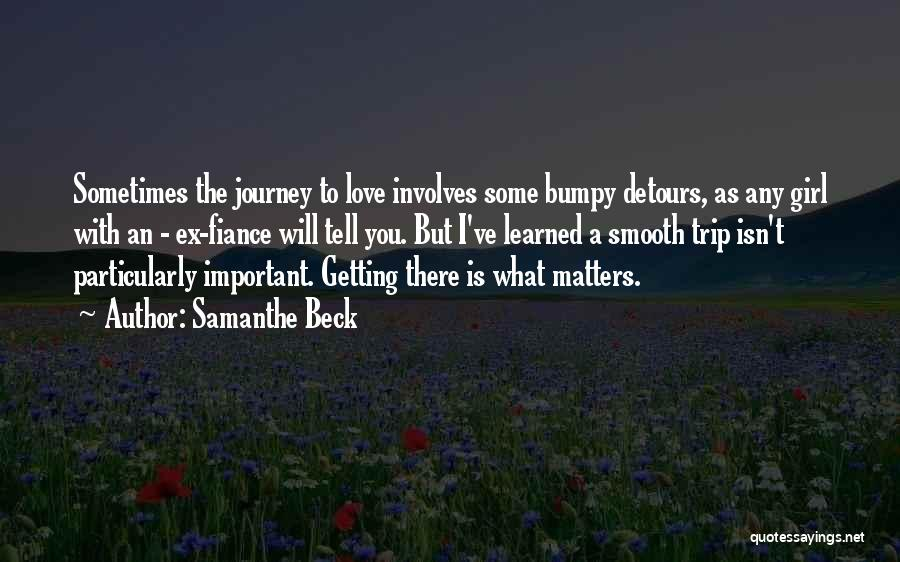 Detours In Life Quotes By Samanthe Beck