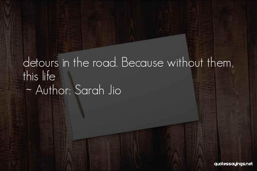 Detours In Life Quotes By Sarah Jio