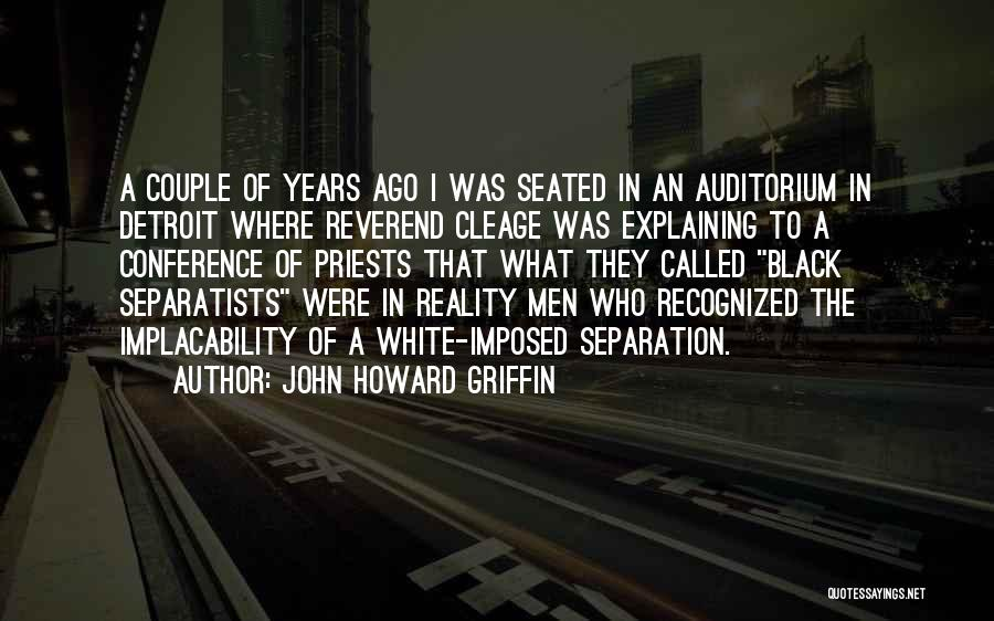 Detroit History Quotes By John Howard Griffin