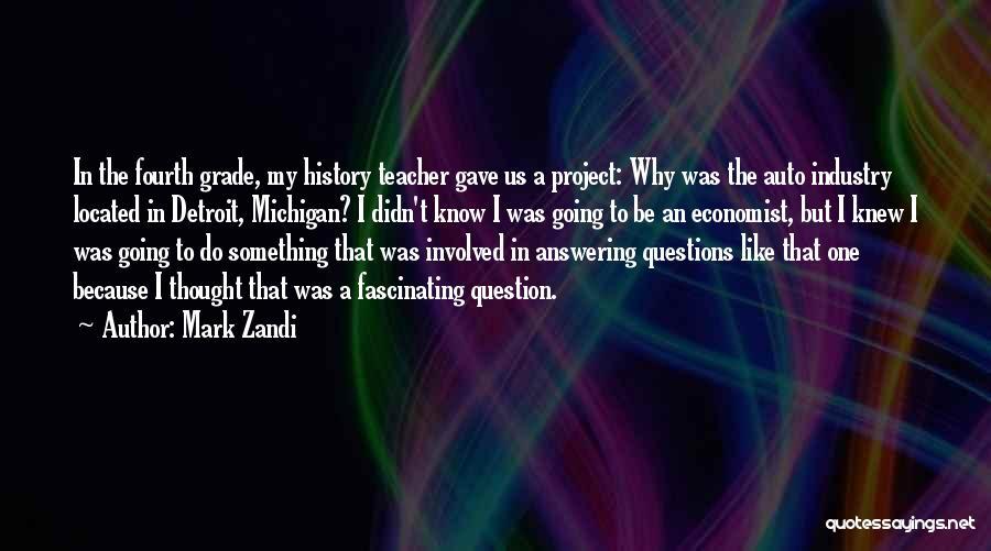 Detroit History Quotes By Mark Zandi