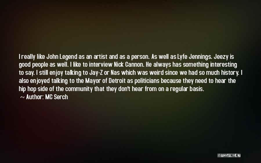 Detroit History Quotes By MC Serch