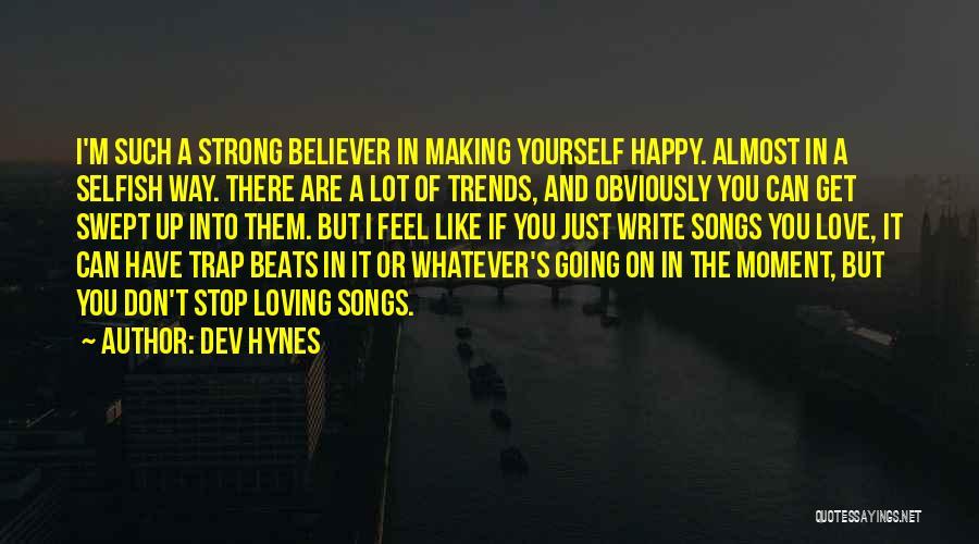 Dev Hynes Quotes 1057378