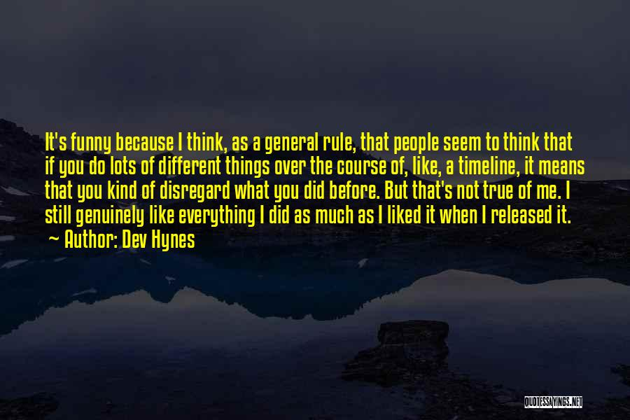 Dev Hynes Quotes 1151602