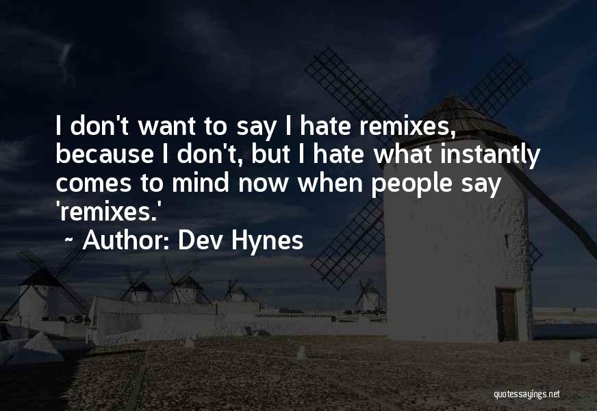 Dev Hynes Quotes 134873