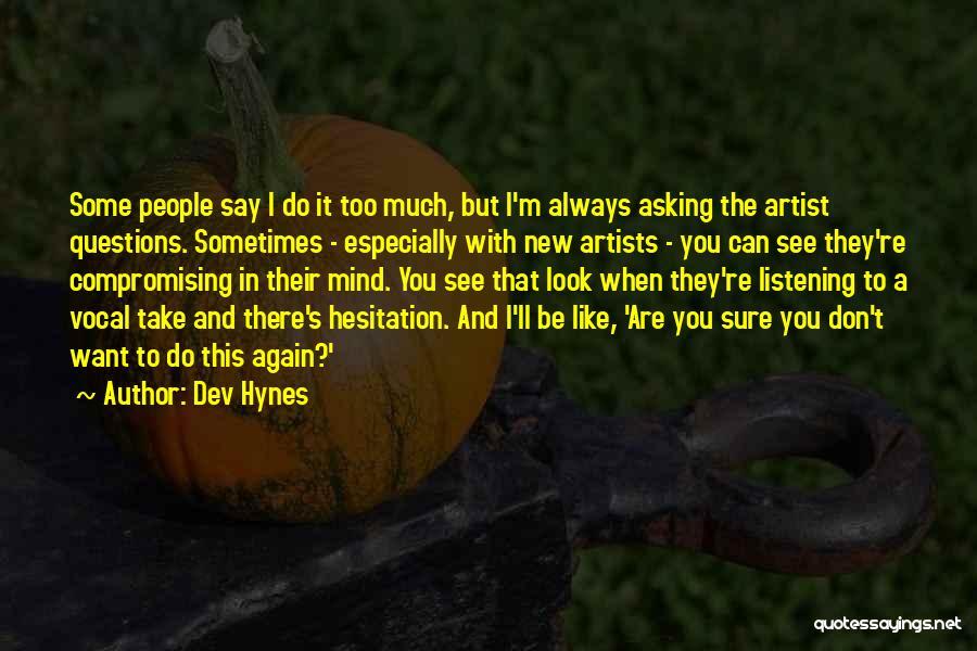 Dev Hynes Quotes 1545592