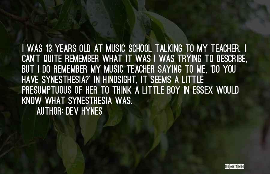 Dev Hynes Quotes 1640055